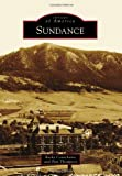 img - for Sundance (Images of America) (Images of America Series) book / textbook / text book