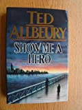 Show Me a Hero (0450561259) by Allbeury, Ted
