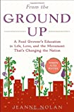 From the Ground Up: A Food Grower