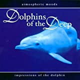 echange, troc Various Artists - Dolphins of the Deep