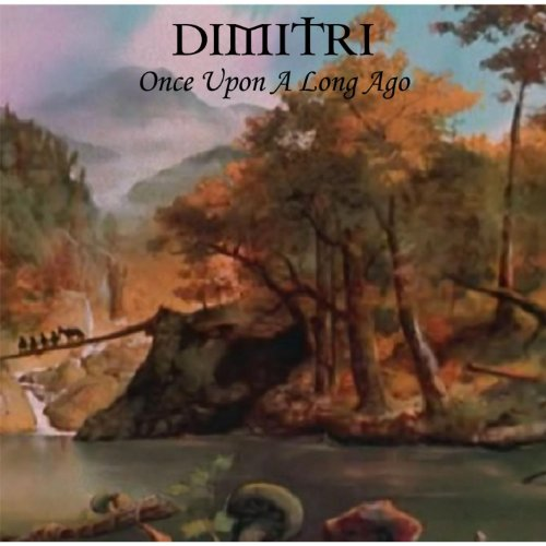 Dimitri - Once Upon a Long Ago