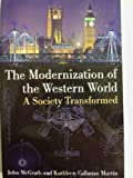 img - for The Modernization of the Western World: A Society Transformed book / textbook / text book
