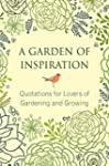 A Garden of Inspiration: Quotations f...