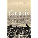 The Fanaticby James Robertson