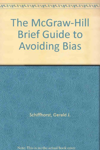 The McGraw-Hill Brief Guide to Avoiding Bias