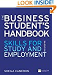 The Business Students Handbook: Skill...