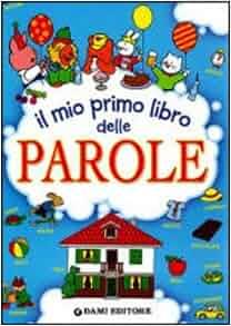 Delle Parole. Poster Size (Italian Edition) (9788809777859): Books