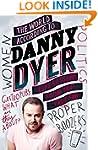 The World According to Danny Dyer: Li...
