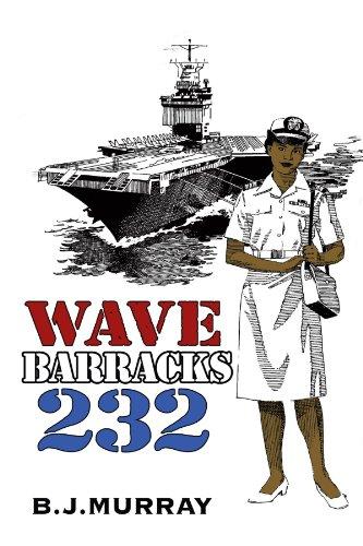 Book: Wave Barracks 232 by B. J. Murray