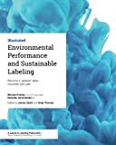 img - for Environmental Performance and Sustainable Labeling: Become a 'greener' label converter and user book / textbook / text book