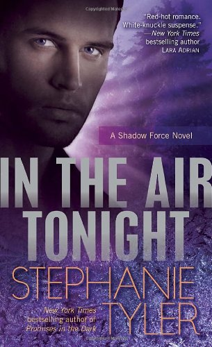 Image of In the Air Tonight: A Shadow Force Novel