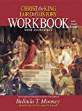 Belinda Mooney Christ the King Lord of History: Workbook and Study Guide with Answer Key
