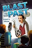 Disney's Dream (Blast to the Past)