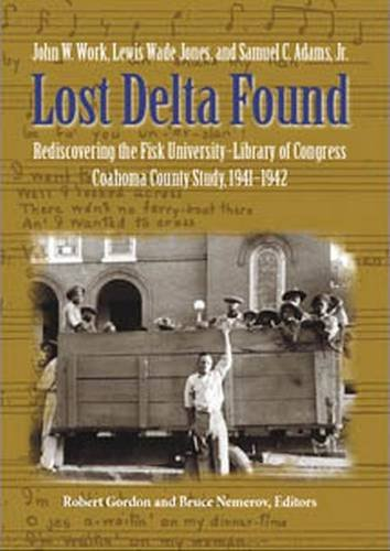 lost-delta-found-rediscovering-the-fisk-university-library-of-congress-coahoma-county-study-1941-194