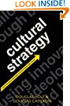 Cultural Strategy: Using Innovative I...