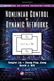 img - for Nonlinear Control of Dynamic Networks (Automation and Control Engineering) book / textbook / text book