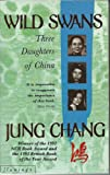 Wild Swans: Three Daughters of China (0007616996) by Jung Chang
