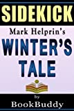 Winters Tale: by Mark Helprin -- Sidekick