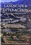 Michael Given Landscape and Interaction: Troodos survey vol 1: Methodology, Analysis and Interpretation (Levant Supplementary)