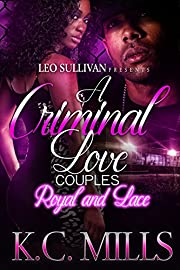 A Criminal Love Couples : Royal & Lace