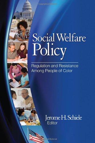 Social Welfare Policy: Regulation and Resistance Among...