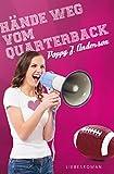 H�nde weg vom Quarterback (German Edition)