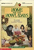 Home for the Howl-idays (0590487728) by Regan, Dian Curtis
