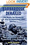 Barbarossa Derailed: The Battles for...