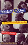 Mitchell & Ruff: An American Profile in Jazz (0966491343) by Zinsser, William