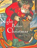 Clement C. Moore The Night Before Christmas (Classic Illustrated Edition)