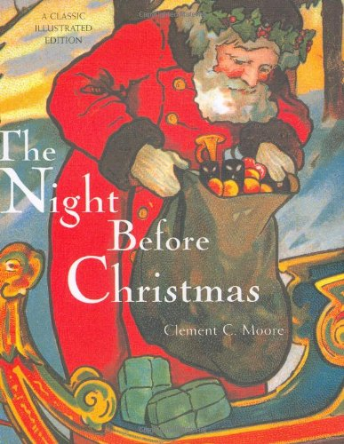 NIGHT BEFORE CHRISTMAS               GEB (Classic Illustrated Edition)