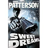 Sweet Dreams (Extended Cut Edition)(Hard-Boiled Thriller) (A Mark Appleton Thriller Book 1) ~ Aaron Patterson