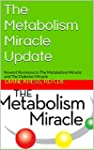 The Metabolism Miracle Update: Newest...