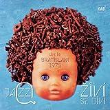 Zivi Se Divi (Live In Bratislava 1975)