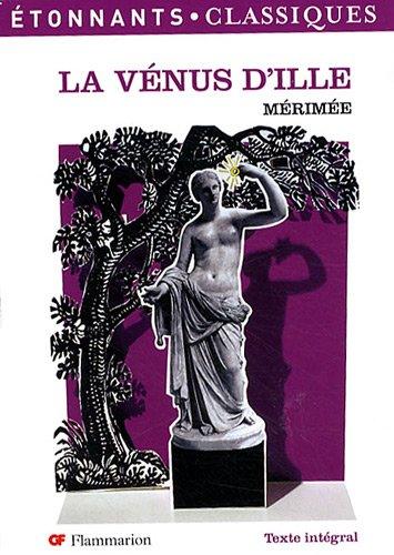 La Venus D'ille Et Autres Contes Fantastiques (French Edition)