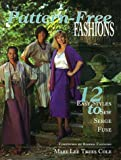 img - for Pattern-Free Fashions: 12 Easy Styles to Sew, Serge, Fuse by Mary Lee Trees Cole (March 19,1995) book / textbook / text book