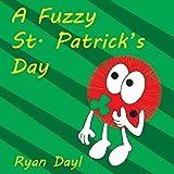 A Fuzzy St. Patricks Day (Fuzzy Folk)