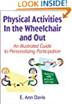 Physical Activities In the Wheelchair...
