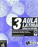 echange, troc María Elena Arévalo, Edith Bautista, Jaime Corpas, Agustín Garmendia, Helena Jiménez, Carmen Soriano - Aula latina 3 (alumno+CD) b1