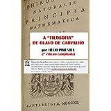 """A """"filosofia"""" de Olavo de Carvalho: 2ª edição (ampliada)"""