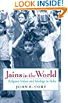 Jains in the World: Religious Values...