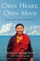 Open Heart, Open Mind: Awakening the Power of Essence Love