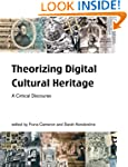 Theorizing Digital Cultural Heritage:...