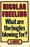 What are the Bugles Blowing for? (0434271802) by Freeling, Nicolas