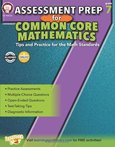 Assessment Prep for Common Core Mathematics, Grade 7 (Common Core Math Literacy)