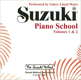 Suzuki Piano School, Volume 1 & 2 (CD) (Suzuki Method): Valery Lloyd