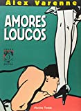img - for Amores Loucos (Em Portuguese do Brasil) book / textbook / text book