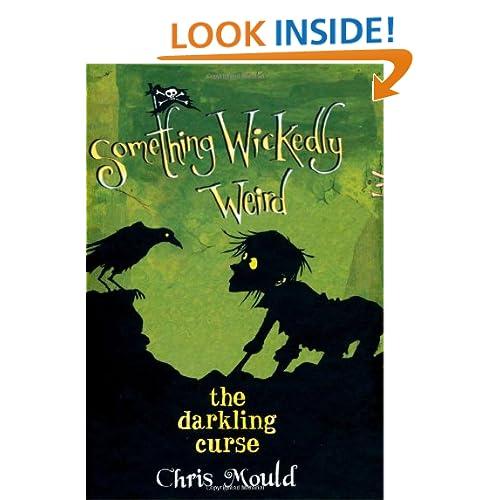 The Darkling Curse: Something Wickedly Weird, vol. 4