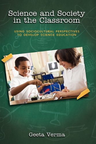 Science and Society in the Classroom: Using Sociocultural...