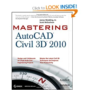 Mastering AutoCAD Civil 3D 2010